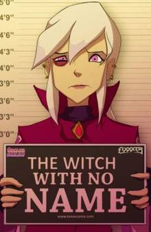 The Witch With No Name : 72 pages